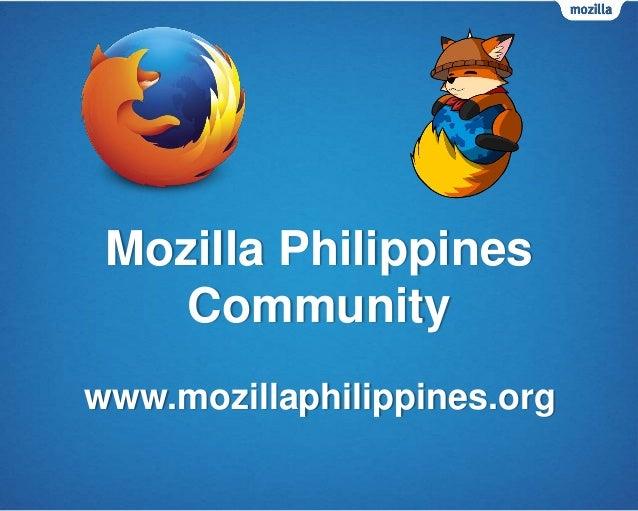 Mozilla Philippines Community www.mozillaphilippines.org