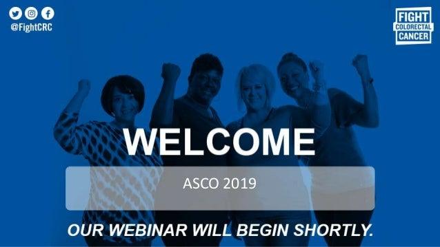 Post ASCO Webinar 2019