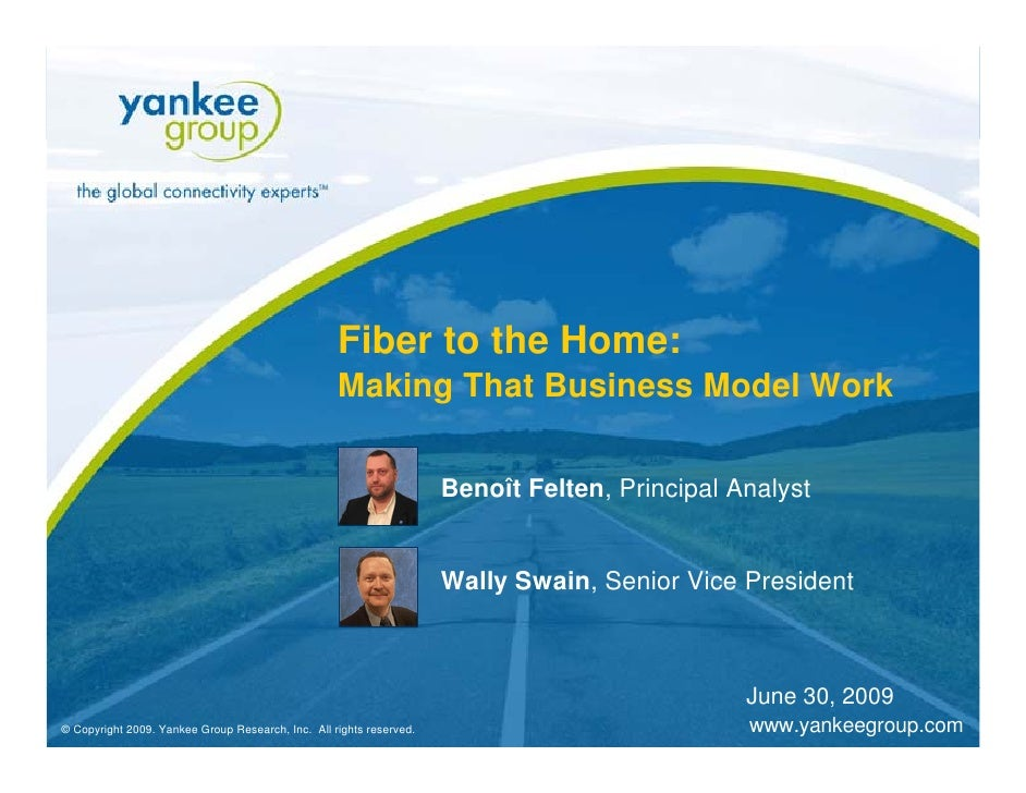 Fiber to the Home:                                                          Making That Business Model Work               ...