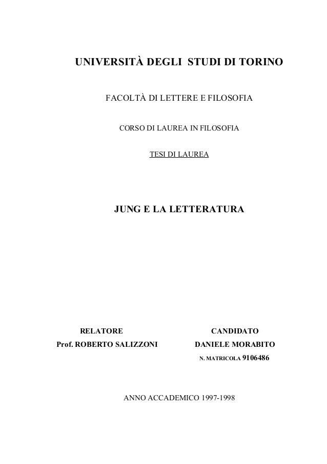 UNIVERSITÀ DEGLI STUDI DI TORINO FACOLTÀ DI LETTERE E FILOSOFIA CORSO DI LAUREA IN FILOSOFIA TESI DI LAUREA JUNG E LA LETT...
