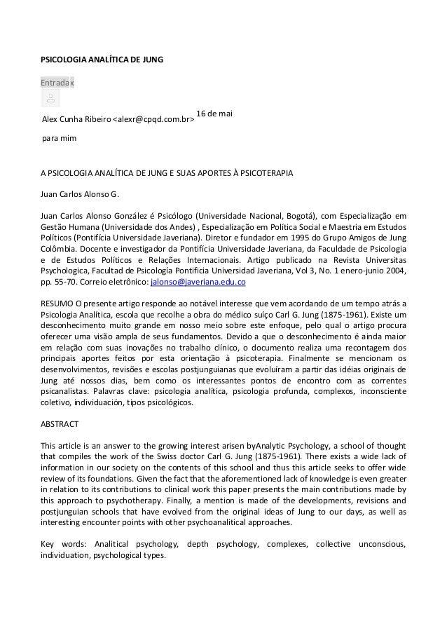 PSICOLOGIA ANALÍTICA DE JUNG Entradax Alex Cunha Ribeiro <alexr@cpqd.com.br> 16 de mai para mim A PSICOLOGIA ANALÍTICA DE ...