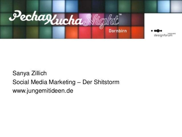 Sanya ZillichSocial Media Marketing – Der Shitstormwww.jungemitideen.de