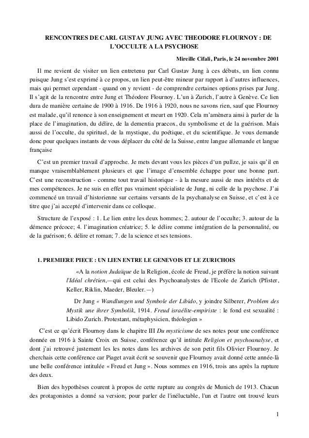 1  RENCONTRES DE CARL GUSTAV JUNG AVEC THEODORE FLOURNOY : DE  L'OCCULTE A LA PSYCHOSE  Mireille Cifali, Paris, le 24 nove...