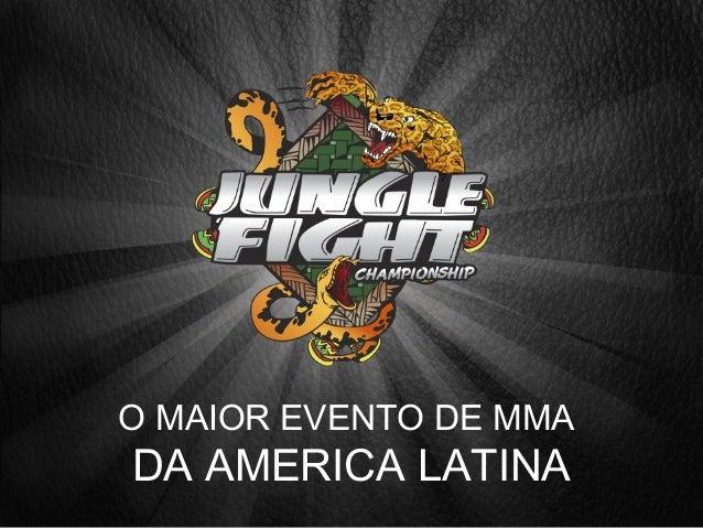 O MAIOR EVENTO DE MMA DA AMERICA LATINA