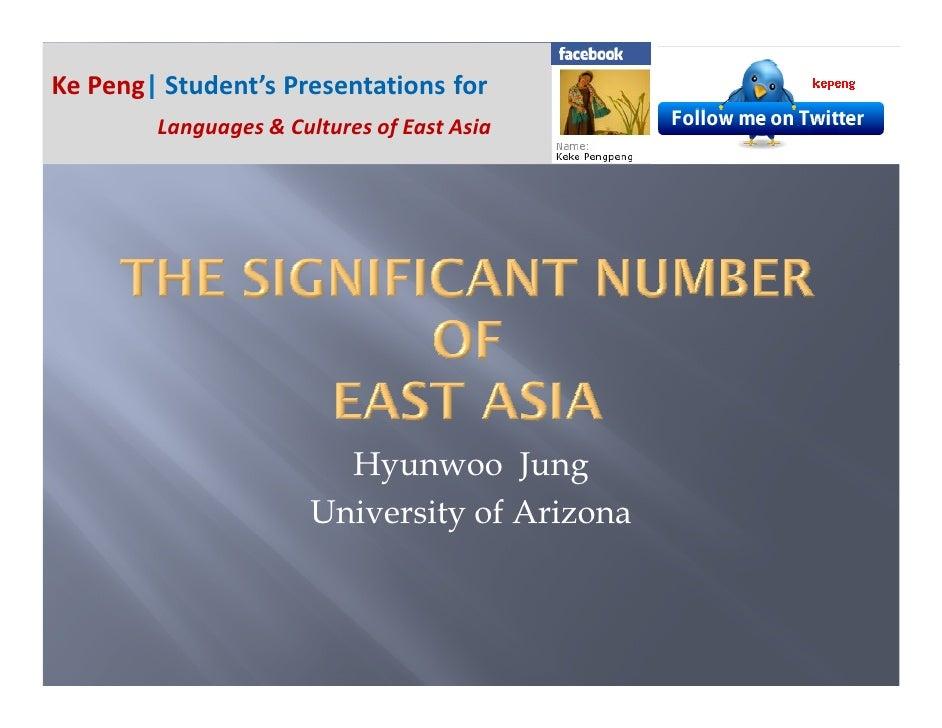 Ke Peng  Student's Presentations for         Languages & Cultures of East Asia                              Hyunwoo Jung  ...