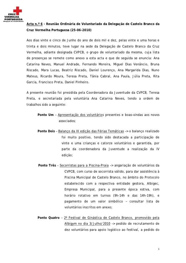 Acta n.º 6 - Reunião Ordinária de Voluntariado da Delegação de Castelo Branco da Cruz Vermelha Portuguesa (25-06-2010)   A...