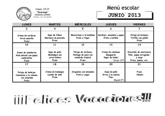 LUNES MARTES MIÉRCOLES JUEVES VIERNES3 4 5 6 7Crema de verdurasArroz amarilloFrutaSopa de fideosMarinera de pescadoFrutaMa...