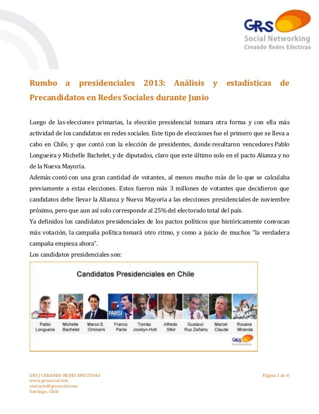 GRS | CREANDO REDES EFECTIVAS www.grssocial.com contacto@grssocial.com Santiago, Chile Página 1 de 8 Rumbo a presidenciale...