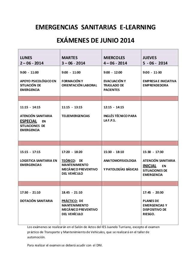 EMERGENCIAS SANITARIAS E-LEARNING EXÁMENES DE JUNIO 2014 LUNES 2 – 06 - 2014 MARTES 3 – 06 - 2014 MIERCOLES 4 – 06 - 2014 ...