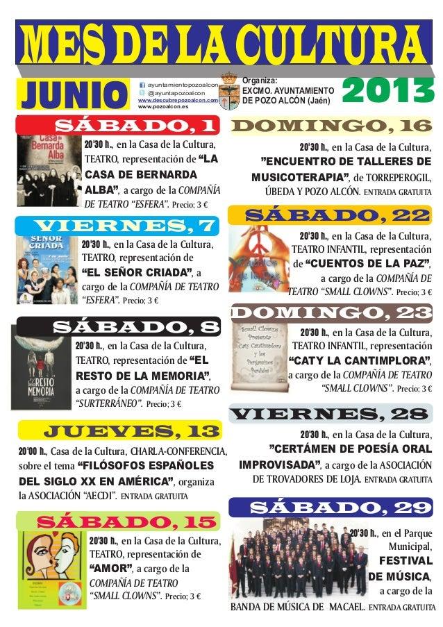2013Organiza:EXCMO. AYUNTAMIENTODE POZO ALCÓN (Jaén)ayuntamientopozoalcon@ayuntapozoalconwww.pozoalcon.eswww.descubrepozoa...