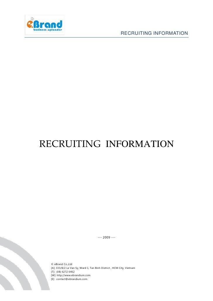 RECRUITING INFORMATION     RECRUITING INFORMATION                                            --- 2009 ---      © eBrand Co...