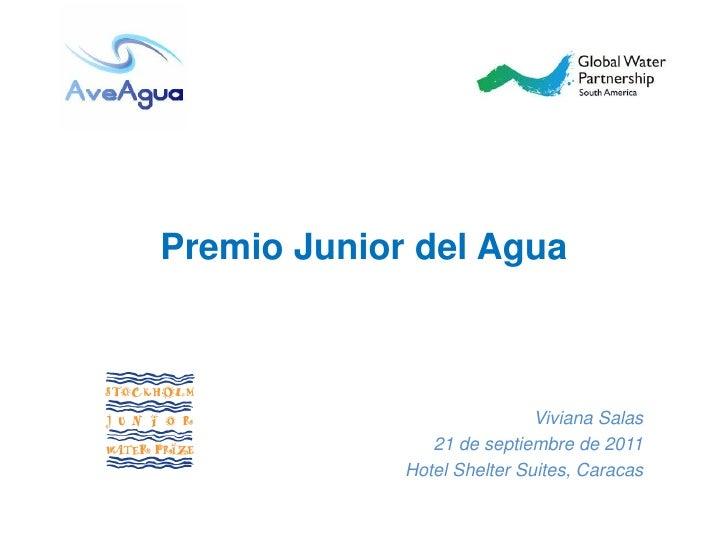 Premio Junior del Agua                             Viviana Salas                21 de septiembre de 2011             Hotel...