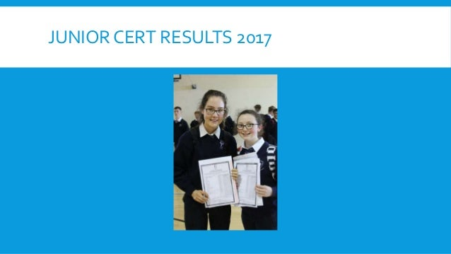 JUNIOR CERT RESULTS 2017