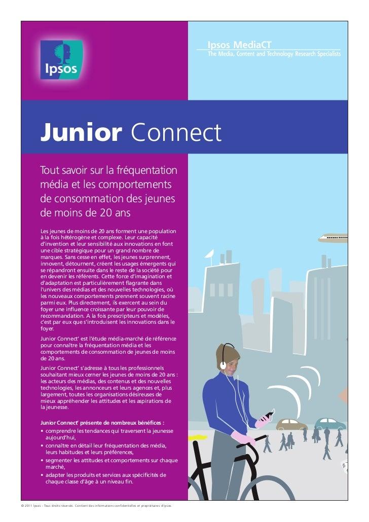 Junior Connect            Tout savoir sur la fréquentation            média et les comportements            de consommatio...