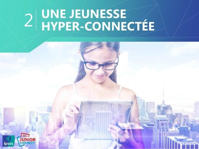 UNE JEUNESSE HYPER-CONNECTÉE2