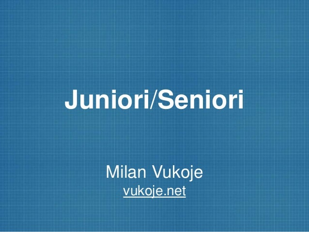 Juniori/Seniori Milan Vukoje vukoje.net