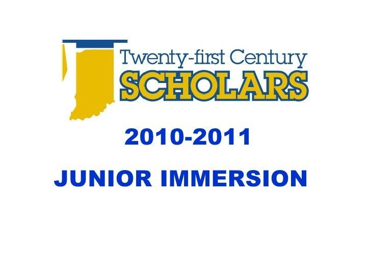2010-2011 JUNIOR IMMERSION