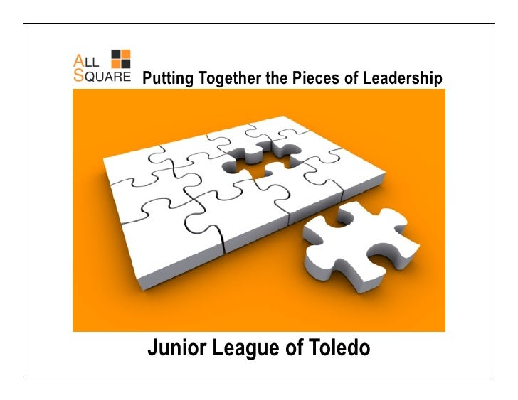 Putting Together the Pieces of Leadership     Junior League of Toledo