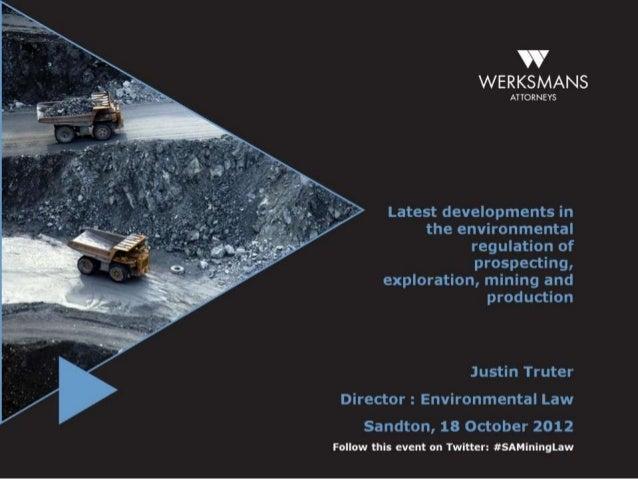 Werksmans Director Justin Truter Speaking Notes - Junior Mining & Exploration Conference - 8th Nov 2012