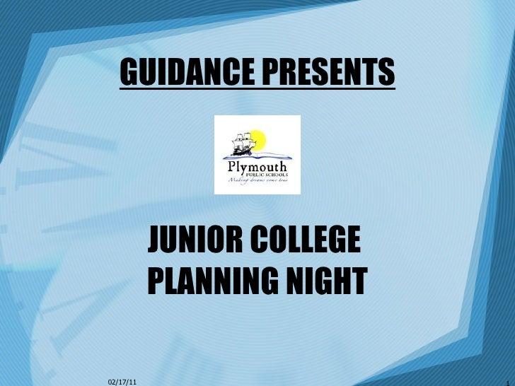 GUIDANCE PRESENTS JUNIOR COLLEGE  PLANNING NIGHT