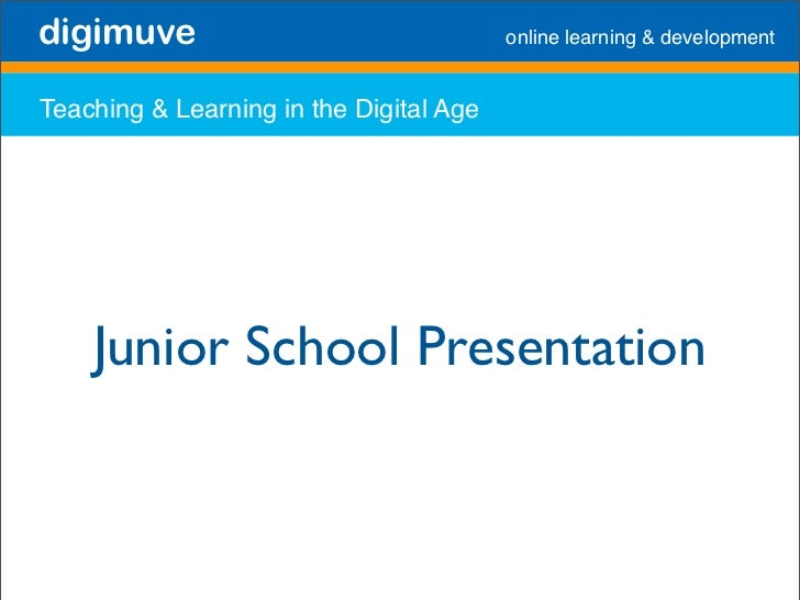 digimuve                                 online learning  development   Teaching  Learning in the Digital Age         Juni...