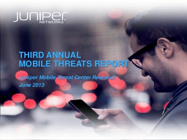 Third Annual Mobile Threats Report