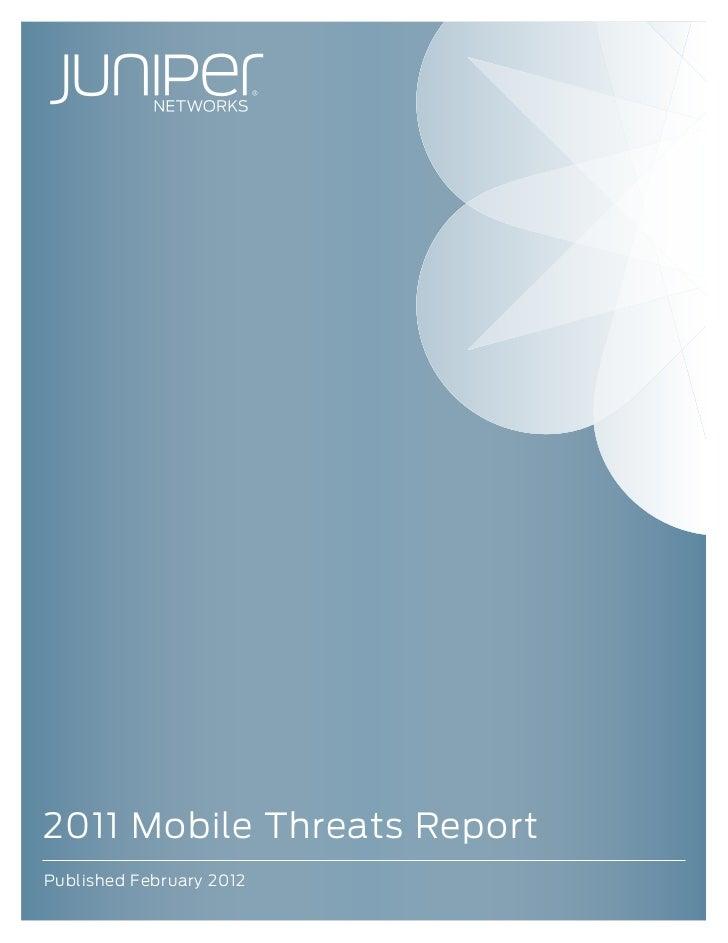 Juniper Networks 2011 Mobile Threats Report
