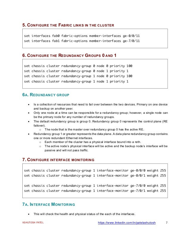 ASHUTOSH PATEL https://www.linkedin.com/in/patelashutosh 7 5. CONFIGURE THE FABRIC LINKS IN THE CLUSTER set interfaces fab...