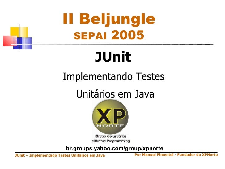 II Beljungle                              SEPAI              2005                                         JUnit           ...