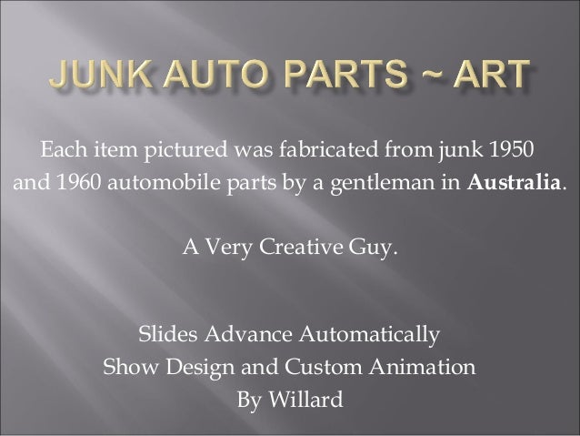Each item pictured was fabricated from junk 1950 and 1960 automobile parts by a gentleman in Australia. A Very Creative Gu...