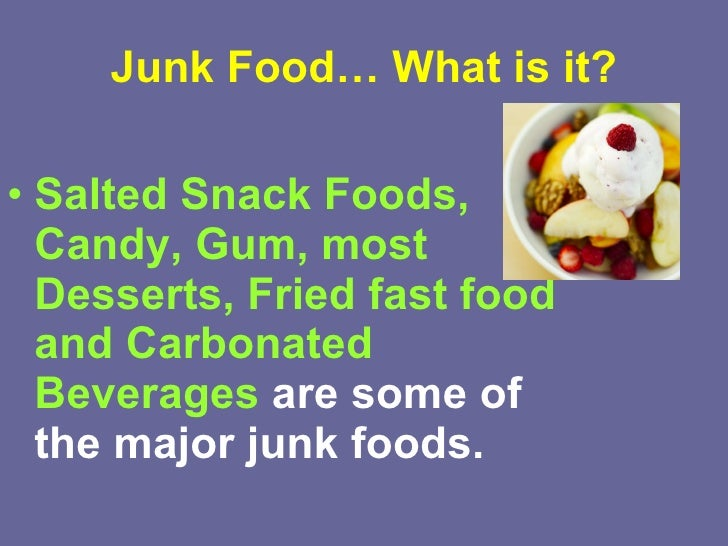 the adverse effects of junk food Do you know the logic behind fast food know it here also, find out some interesting facts & side effects of fast food vs junk food.