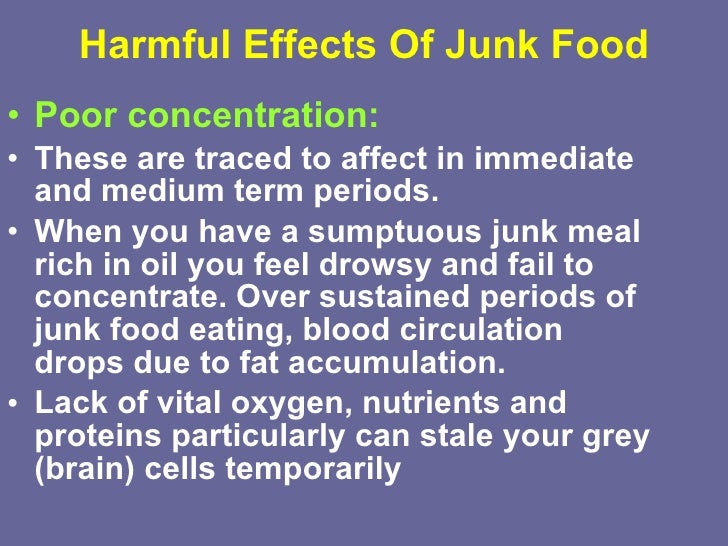 effects on junk food Why is junk food so addictive, and how can we cut back.