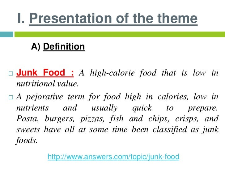 junk food topic Get your head around tough topics at a-level with our teacher written guides learn more fast food- persuasive writing i have decided that if you are still going to eat this junk, you might as well at least know which the best and worst.