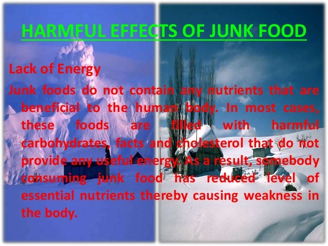 effects of junk food And its effects on children's physical and mental health is perhaps one of  junk  food advertising, which is linked to increased child weight and.