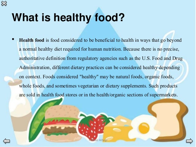 What Are Some Attributes Of Healthy Food