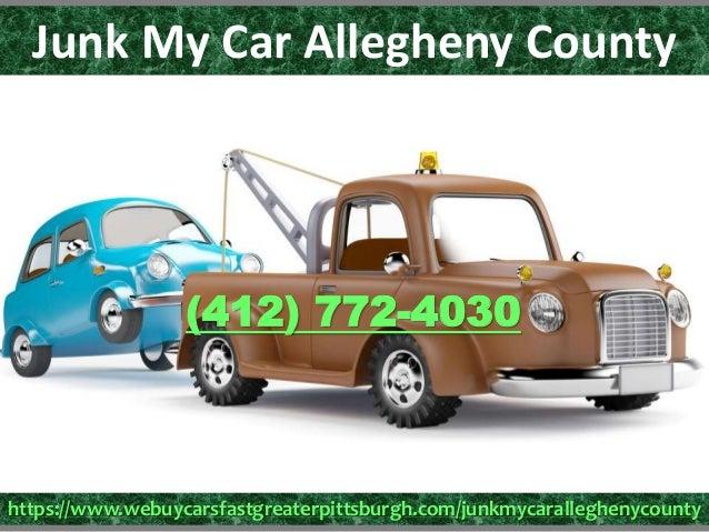 Junk My Car Near Me >> Junk My Car Allegheny County 412 772 4030