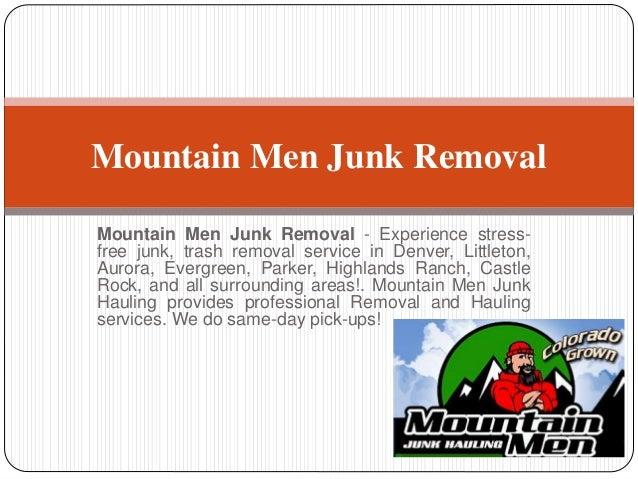 Junk Removal Denver - Mountain Men Junk Hauling