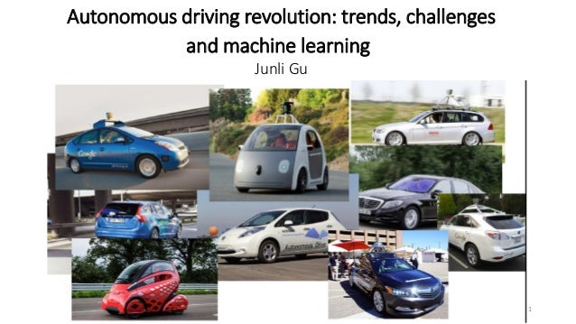 Autonomous driving revolution: trends, challenges and machine learning Junli Gu 1