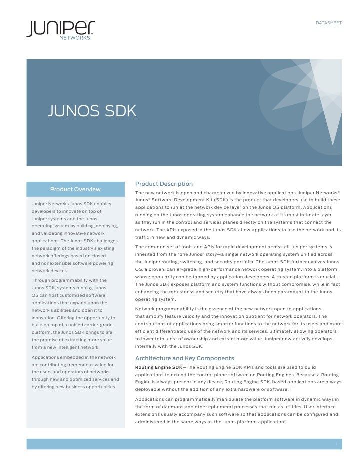 DATASHEET       JUNOS SDK                                           Product Description        Product Overview           ...