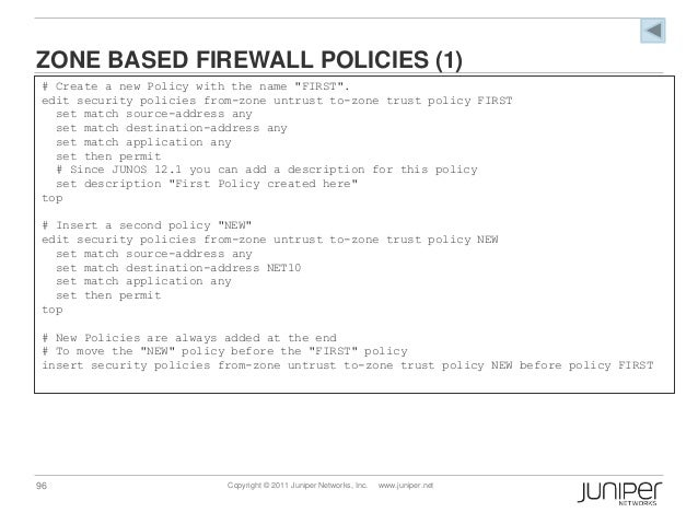 Security Policy: Security Zone Policy Juniper