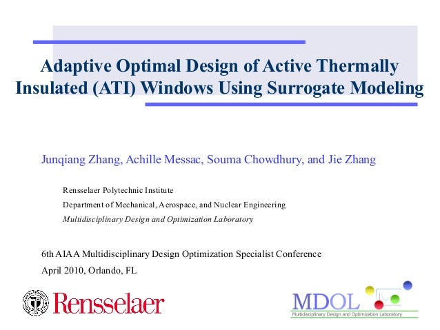 Adaptive Optimal Design of Active Thermally  Insulated (ATI) Windows Using Surrogate Modeling  Junqiang Zhang, Achille Mes...