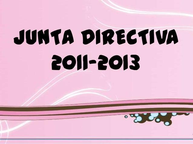 JUNTA DIRECTIVA   2011-2013
