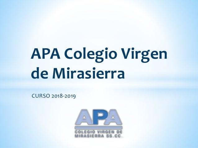 CURSO 2018-2019 APA Colegio Virgen de Mirasierra
