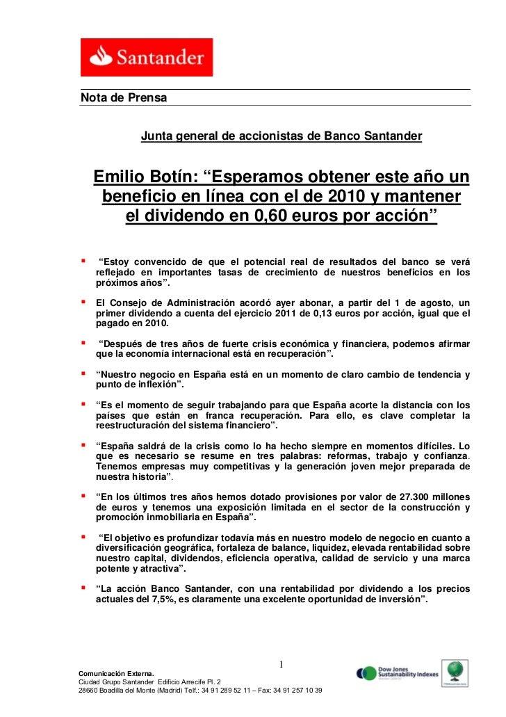 """Nota de Prensa                    Junta general de accionistas de Banco Santander    Emilio Botín: """"Esperamos obtener este..."""