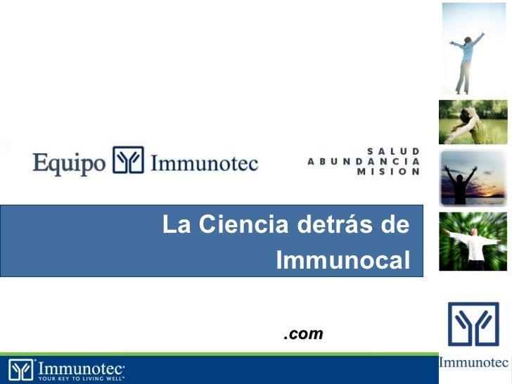 La Ciencia detrás de         Immunocal         .com          1