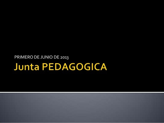 PRIMERO DE JUNIO DE 2013