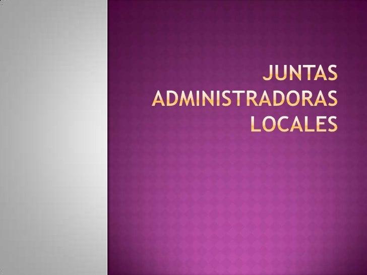 Elorigen de las Juntas Administradoras Locales en Colombia inicia en año de 1968 cuando a través del acto legislativa 01...