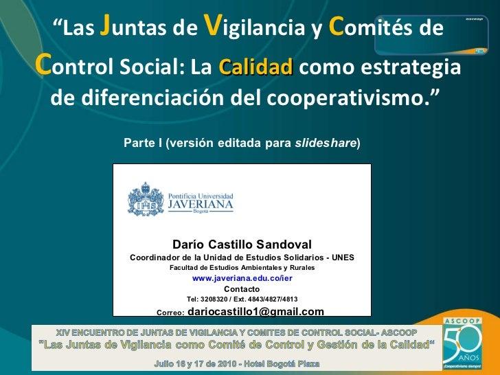 """"""" Las  J untas de  V igilancia y  C omités de  C ontrol Social:  La  Calidad  como estrategia de diferenciación del cooper..."""