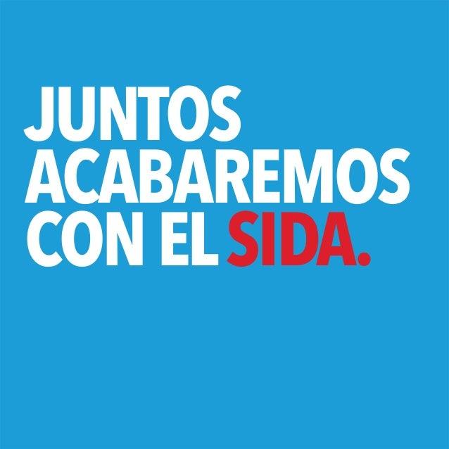 JUNTOSACABAREMOSCON EL SIDA.