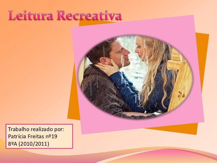Trabalho realizado por:Patrícia Freitas nº198ºA (2010/2011)